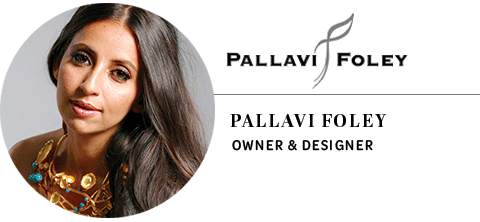 Pallavi Foley Jewellery: Pallavi Foley, owner and designer