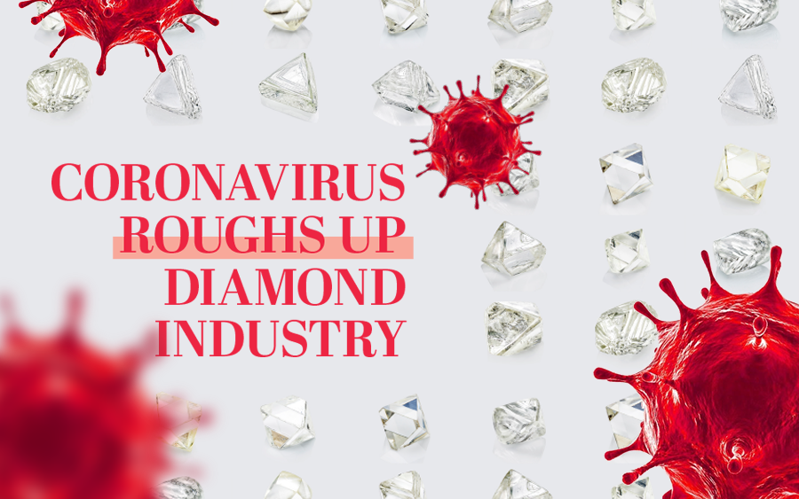 Coronavirus roughs up diamond industry