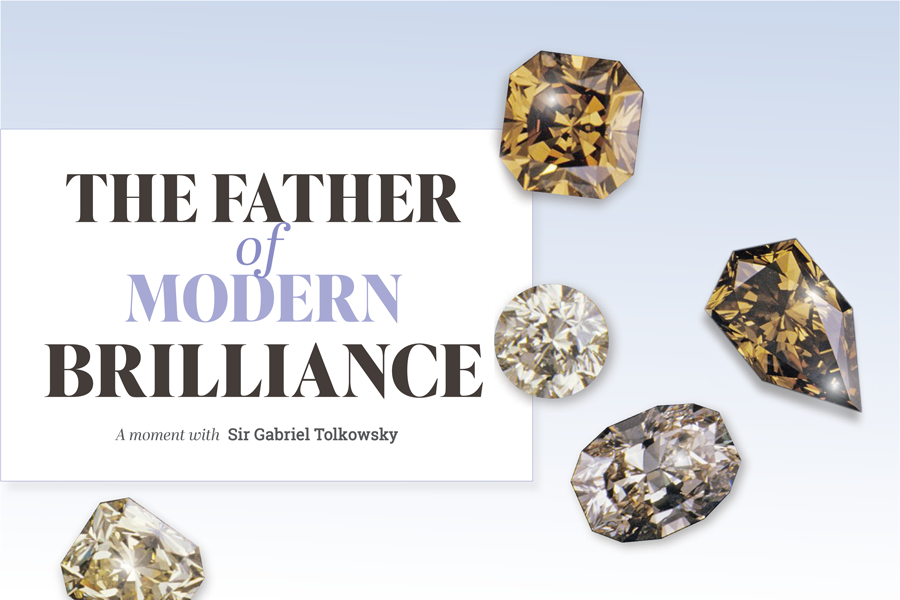 A moment with Sir Gabriel Tolkowsky, 'the father of modern brilliance'