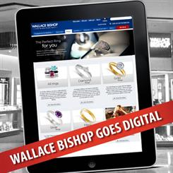 Wallace Bishop Jewellers has undergone digital renovations to stay ahead of its game.