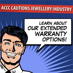 "Jewellers are advised to review their extended warranties and ""care plans"""