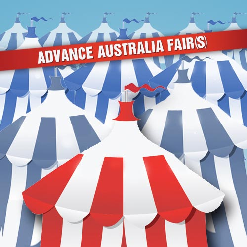 How many fairs is too many? Well as it goes, 'Advance Australia Fair(s)...'